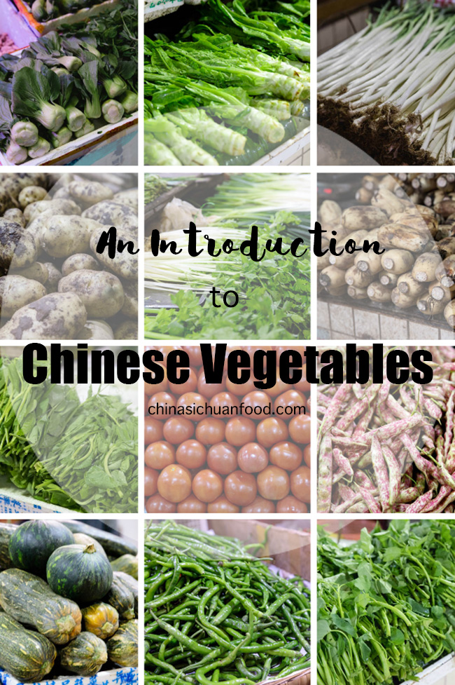 An introduction to Chinese vegetables|chinasichuanfood.com